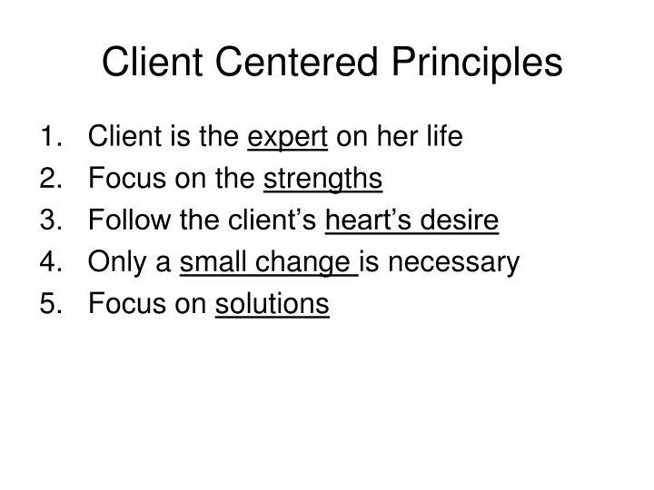 Client Centered Principles