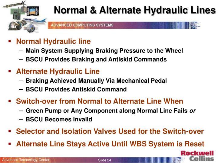 Normal & Alternate Hydraulic Lines