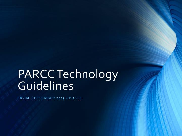 parcc technology guidelines n.