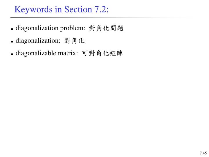 Keywords in Section 7.2: