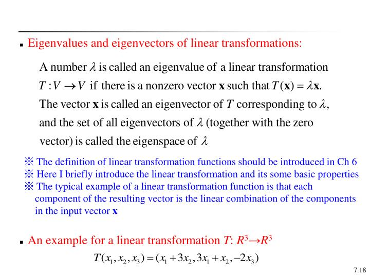 Eigenvalues and eigenvectors of linear transformations:
