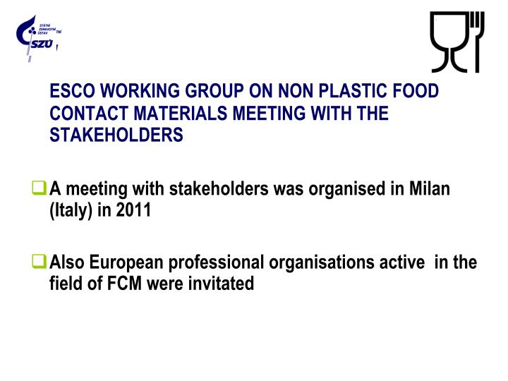 ESCO WORKING GROUP ON NON PLASTIC FOOD