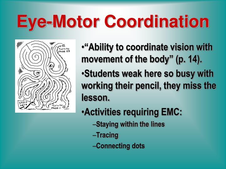 Eye-Motor Coordination