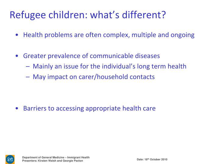 Refugee children: what's different?
