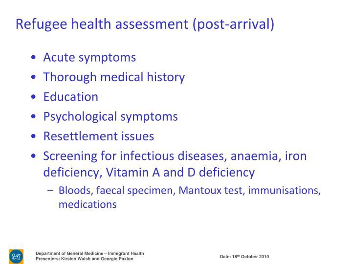Refugee health assessment (post-arrival)