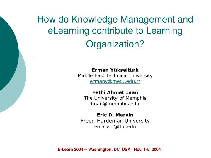 How do knowledge management and elearning contribute to learning organization