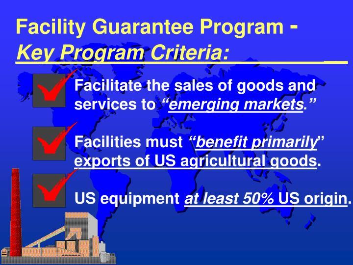 Facility Guarantee Program