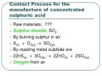 contact process for the manufacture of concentrated sulphuric acid