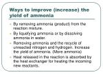 ways to improve increase the yield of ammonia