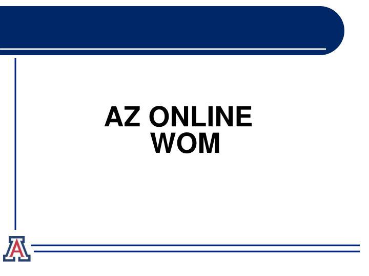 AZ ONLINE WOM