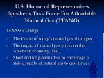 u s house of representatives speaker s task force for affordable natural gas tfang