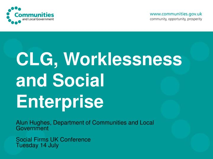 clg worklessness and social enterprise n.