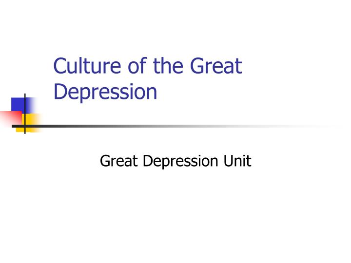 Culture of the Great Depression
