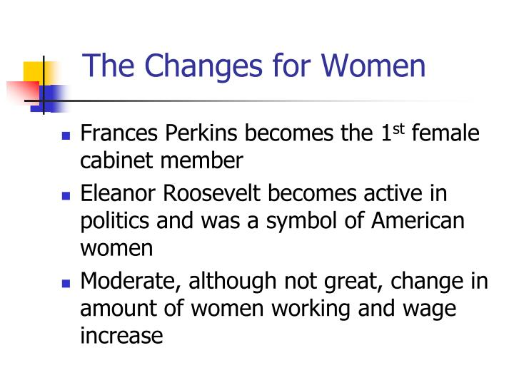 The Changes for Women