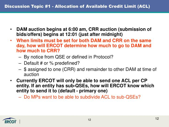 Discussion Topic #1 - Allocation of Available Credit Limit (ACL)