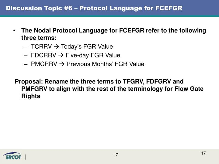 Discussion Topic #6 – Protocol Language for FCEFGR