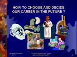how to choose and decide our career in the future