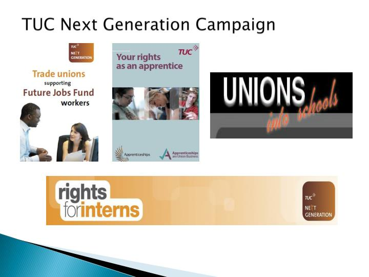 TUC Next Generation Campaign