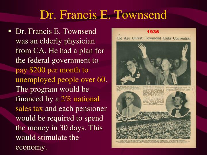 Dr. Francis E. Townsend