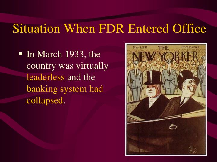 Situation When FDR Entered Office