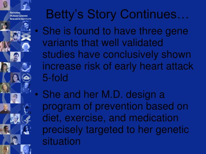 Betty's Story Continues…