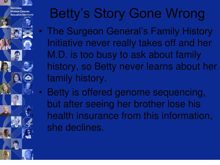 Betty's Story Gone Wrong