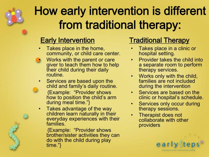 How early intervention is different from traditional therapy