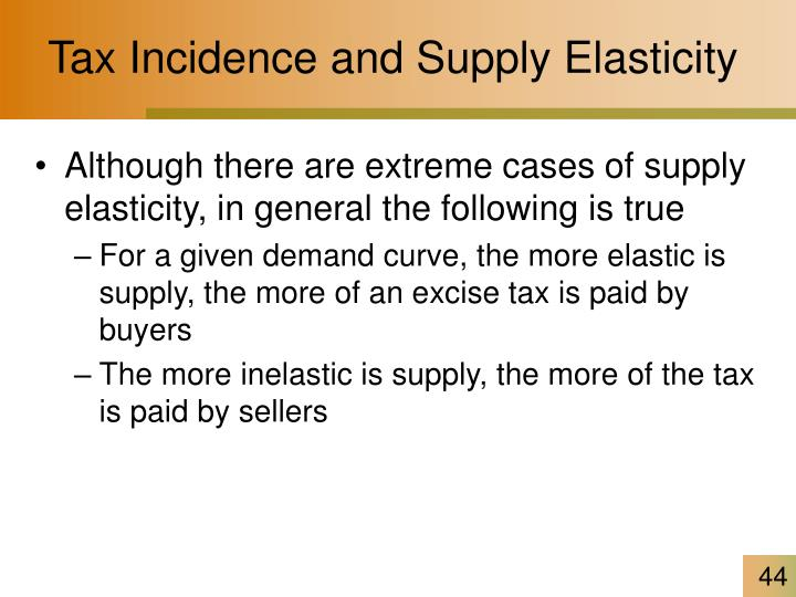 Tax Incidence and Supply Elasticity