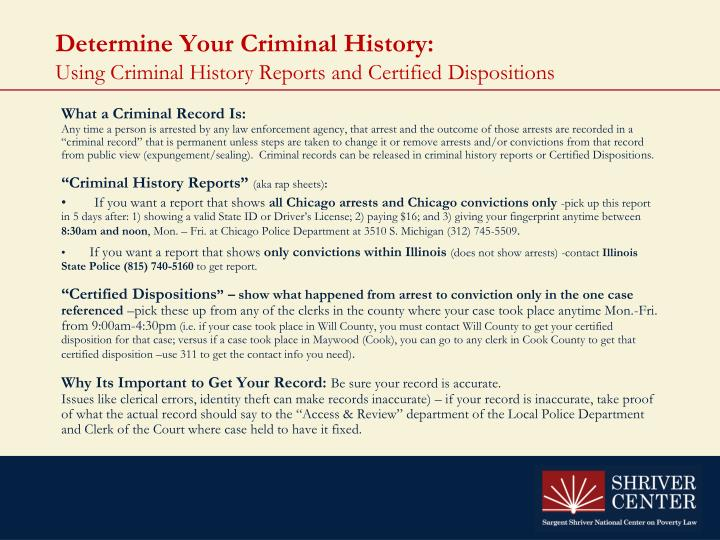 Determine your criminal history using criminal history reports and certified dispositions