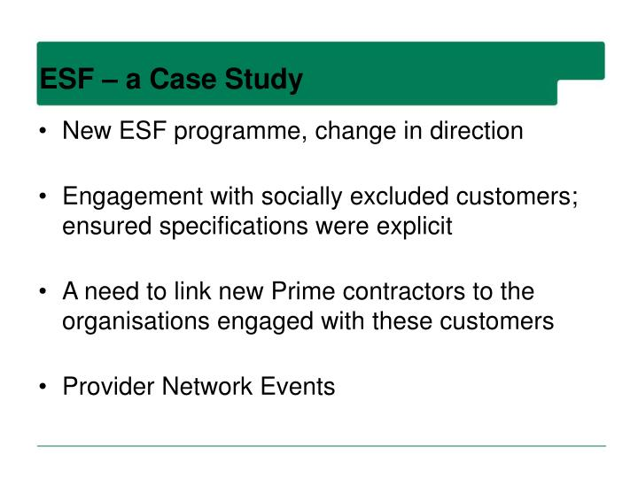 ESF – a Case Study