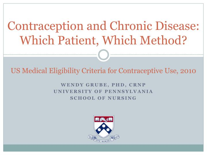 contraception and chronic disease which patient which method n.