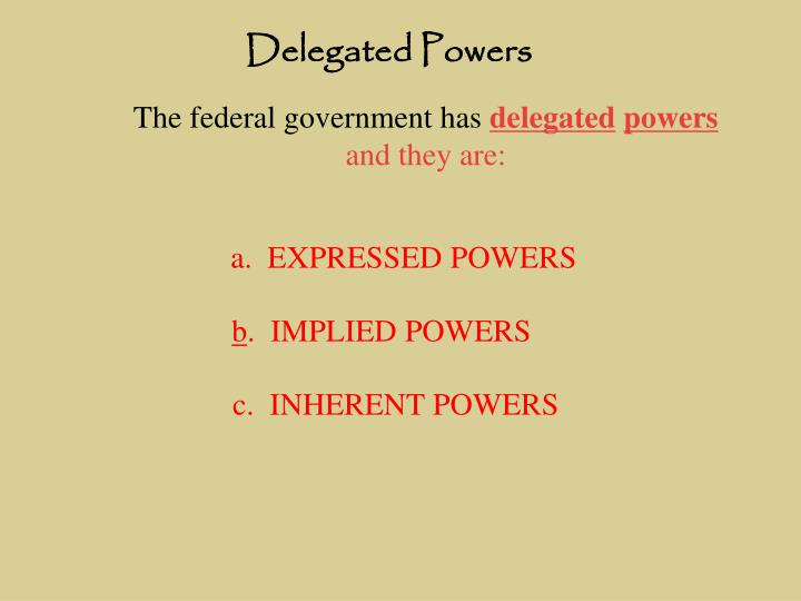 Delegated Powers