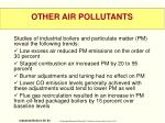 other air pollutants2