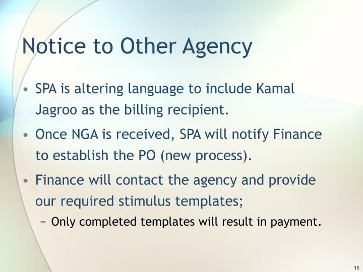 Notice to Other Agency