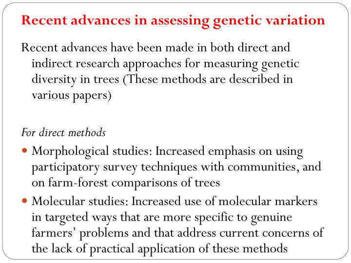 Recent advances in assessing genetic variation