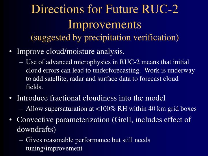 Directions for Future RUC-2 Improvements