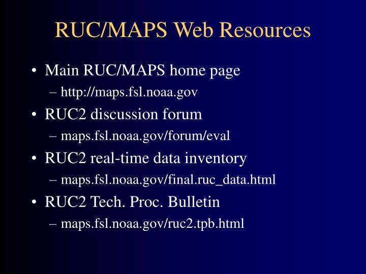 RUC/MAPS Web Resources