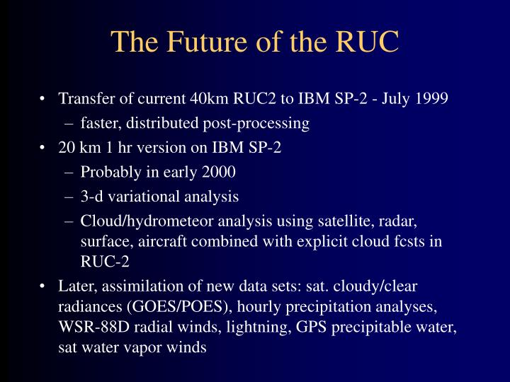 The Future of the RUC