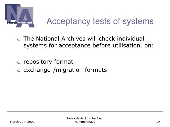 Acceptancy tests of systems