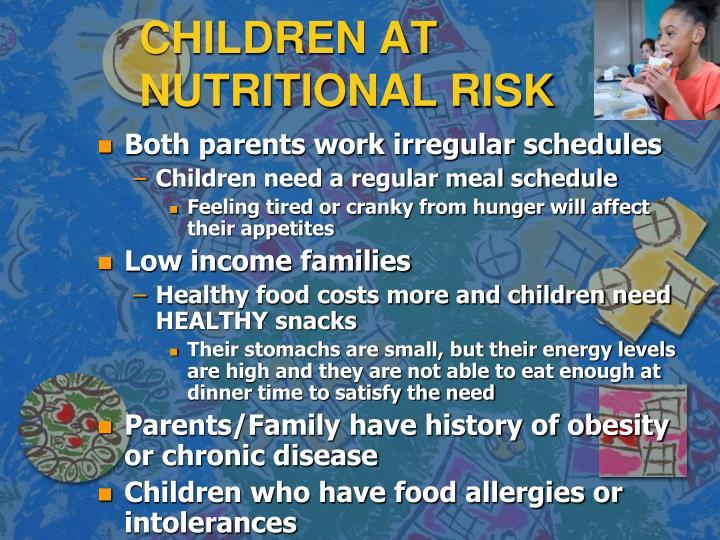CHILDREN AT NUTRITIONAL RISK