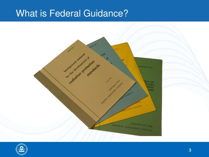 What is federal guidance