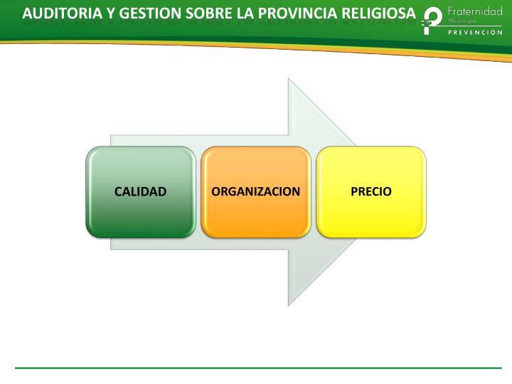 AUDITORIA Y GESTION SOBRE LA PROVINCIA RELIGIOSA