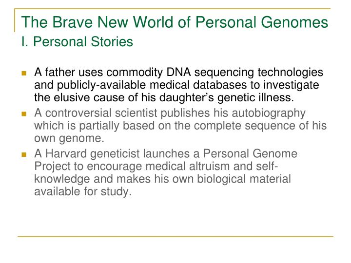 The Brave New World of Personal Genomes