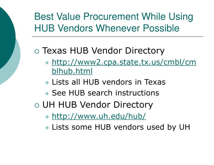 Best Value Procurement While Using HUB Vendors Whenever Possible