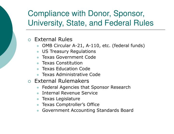 Compliance with Donor, Sponsor, University, State, and Federal Rules