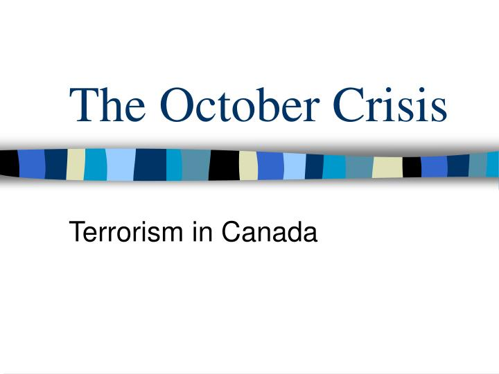 the october crisis n.