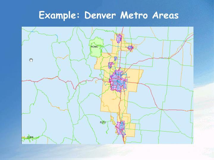 Example: Denver Metro Areas