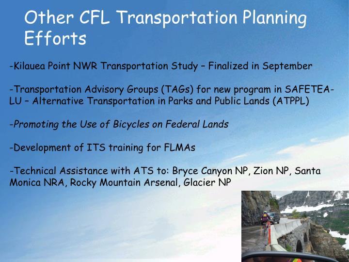 Other CFL Transportation Planning Efforts