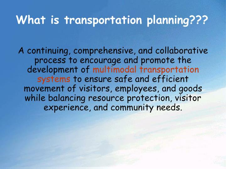 What is transportation planning???