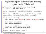 adjusted k space data constant memory layout in the f h d kernel